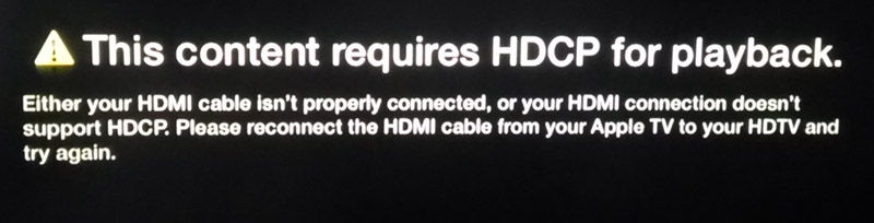 This content requires HDCP for Playback